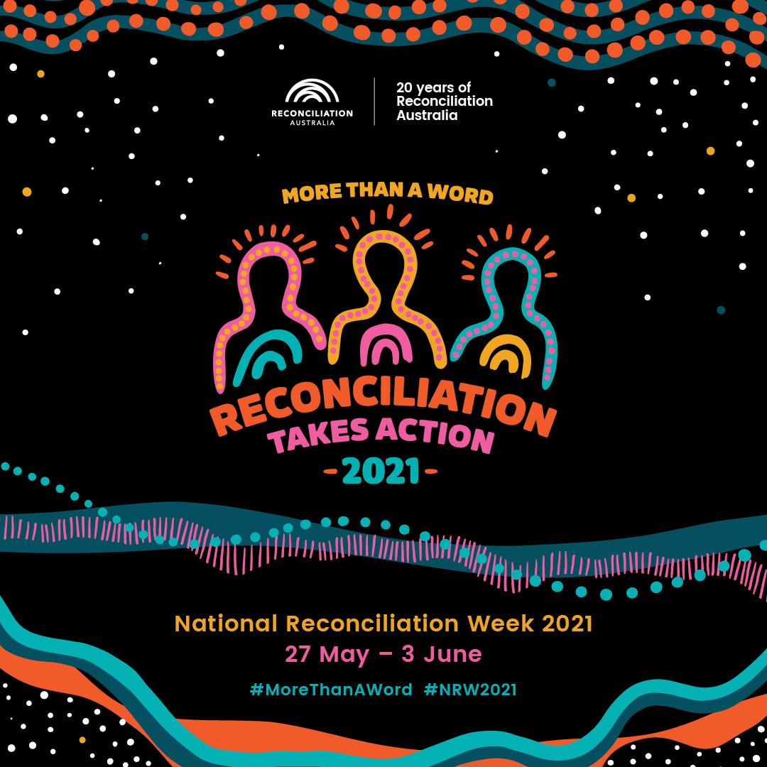 National Reconciliation Week 2021 Poster (image: Reconciliation Australia)